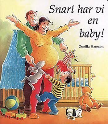 Att få syskon bok, snart har vi en baby Gunilla Hansson